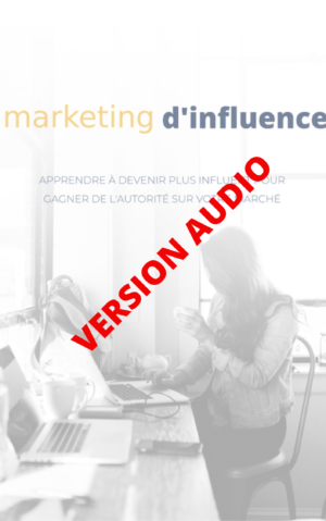 version audio du ebook sur le marketing d'influence